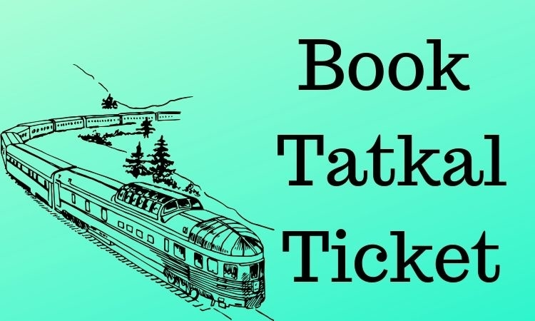 Book Tatkal Ticket